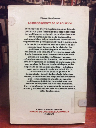 lo inconsciente de lo político - pierre kaufmann. sociedad.