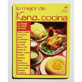 Lo Mejor De Kena Cocina Recetario Libro Mexicano 1985