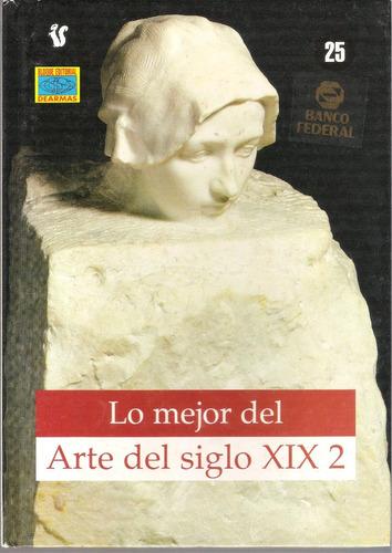 lo mejor del arte del siglo xix  2  y  3