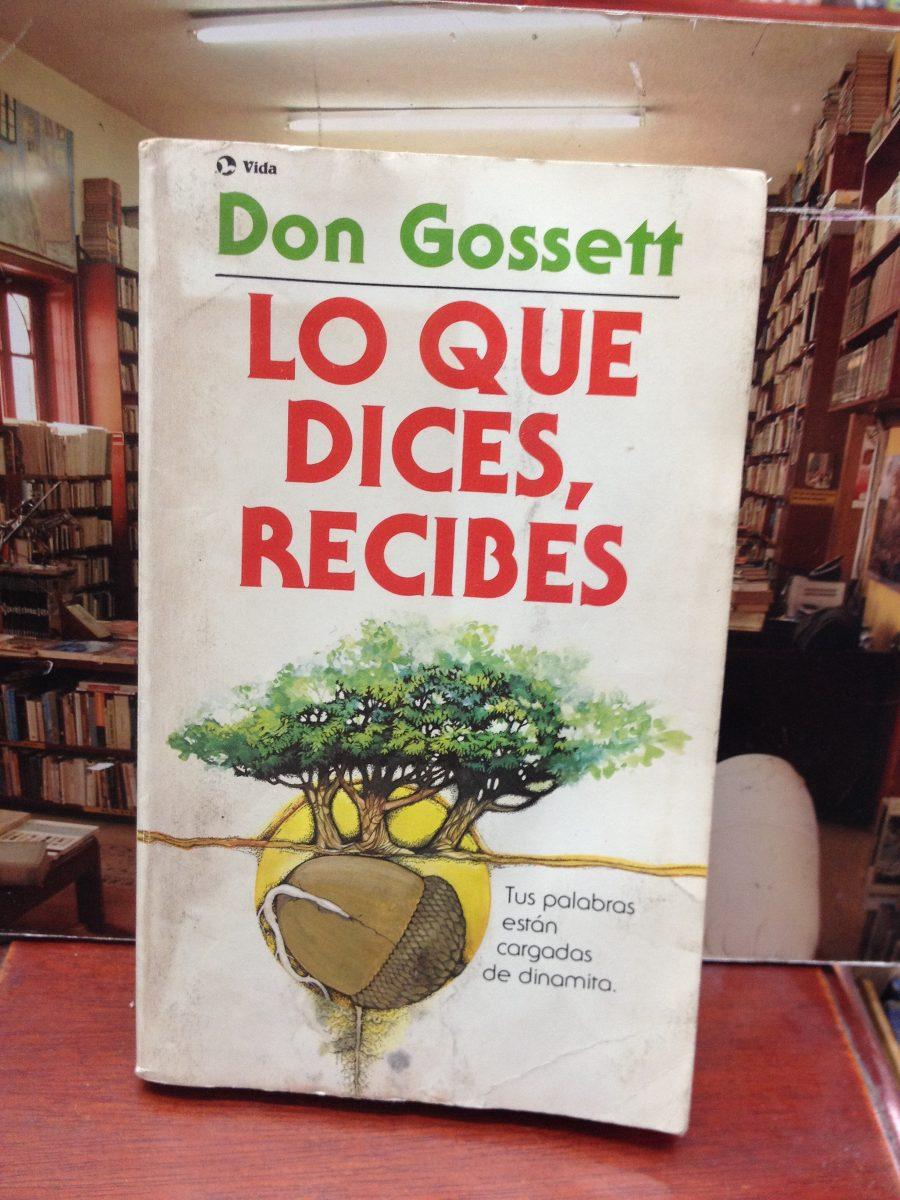 libro lo que dices recibes don gossett gratis
