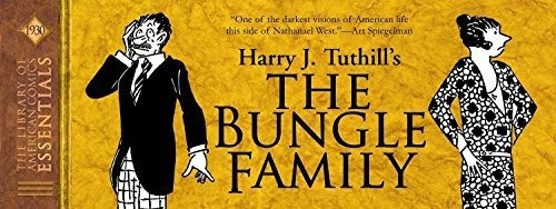 loac essentials volume 5 the bungle family 1930 : harry j.