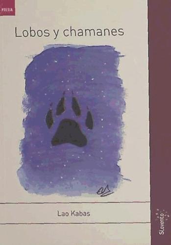 lobos y chamanes(libro poesía)