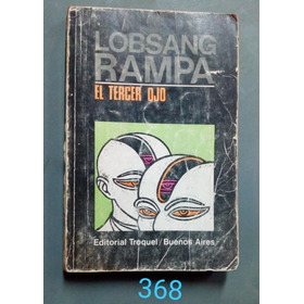 Lobsang Rampa - El Tercer Ojo