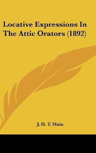 locative expressions in the attic orators (1892) : j h t ma
