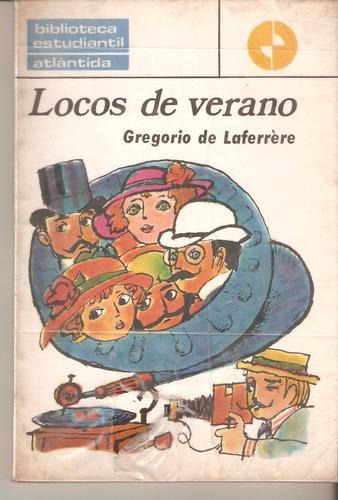locos de verano de gregorio de laferrère. teatro