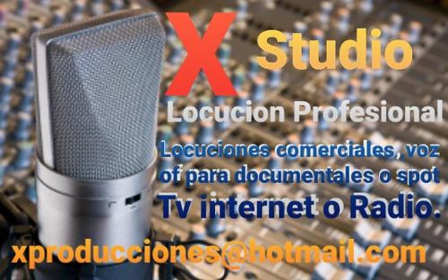 locucion profesional  -  x studio