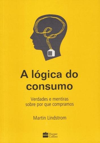 logica do consumo, a