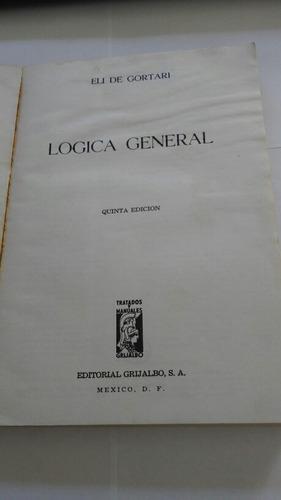 logica general - eli de gortari