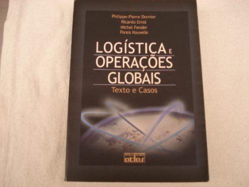 logística e operações globais - texto e casos