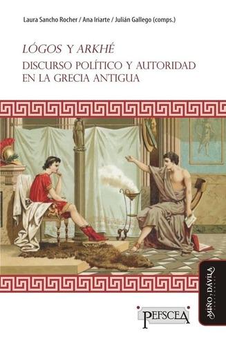 lógos y arkhé. discurso político y autoridad en grecia (myd)