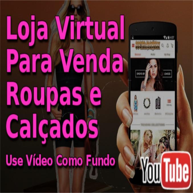 c6d78e2c3 Loja Virtual P venda Roupas E Calçados Use Vídeos Como Fundo - R ...