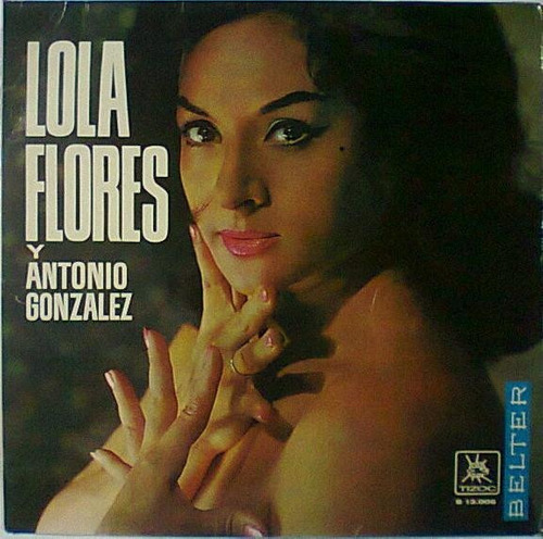 lola flores y antonio gonzalez lp español lolita rosario