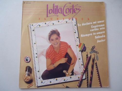lolita cortez / ilusiones vinyl lp acetato