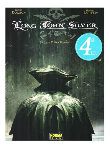 long john silver vol. 1 - editorial norma - xavier dorison