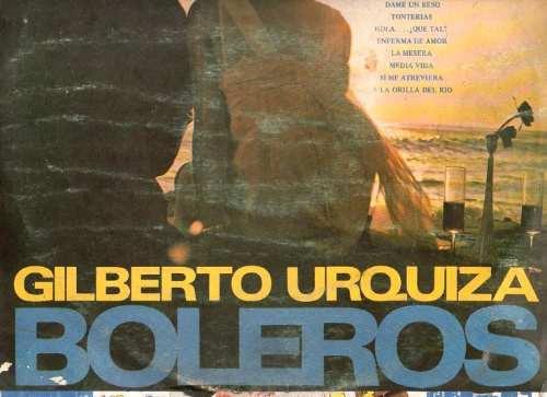 long play gilberto urquiza boleros sello musart ld - 1866