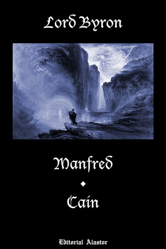 lord byron - manfred / caín