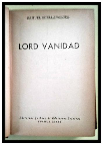 lord vanidad. samuel shellaabarger