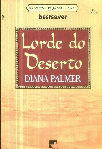 lorde do deserto - diana palmer bestseller 35