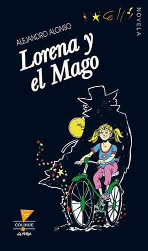 lorena y el mago - alejandro javier alonso
