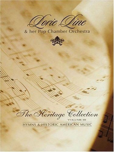 lorie line the heritage collection volumen iii himnos y mús