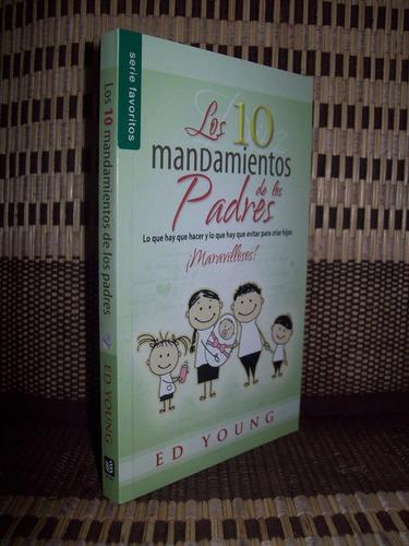los 10 mandamientos de los padres, ed young