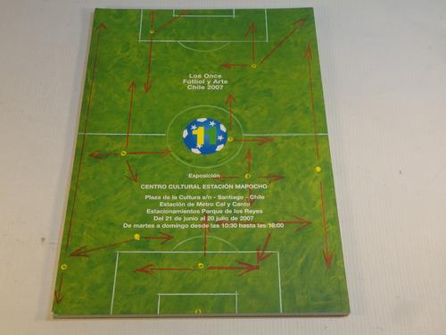 los 11 futbol y arte en chile