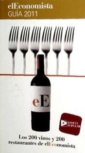 los 200 vinos y 200 restaurantes econom.(libro )