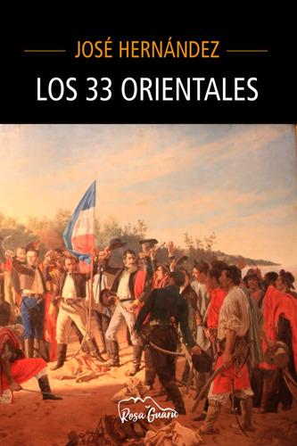 los 33 orientales - josé hernández - ediciones fabro