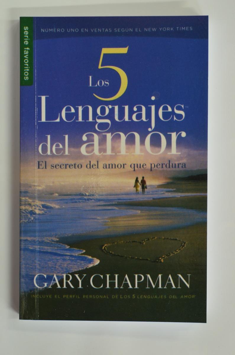 Los 5 lenguajes del amor gary chapman y m s libros cargando zoom