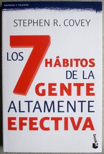 los 7 hábitos de la gente altamente efectiva - planeta