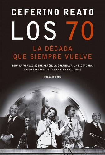 los 70 la decada que siempre vuelve - reato - sudame - libro