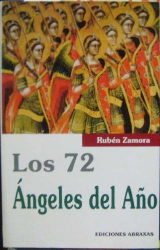 los 72 angeles del año - zamora, ruben - ed. abraxas - 2003