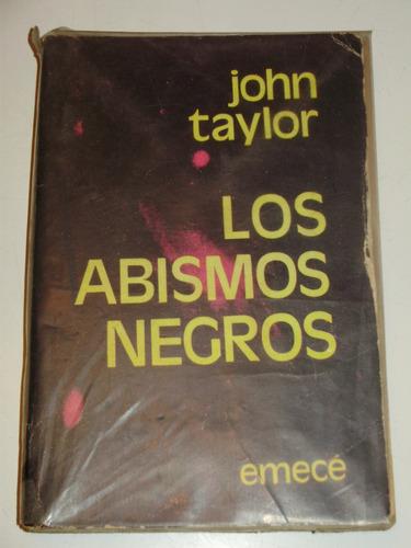 los abismos negros j. taylor emece arg 1a. edic 1975