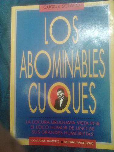 los abominables cuques cuque sclavo  (posible envío)