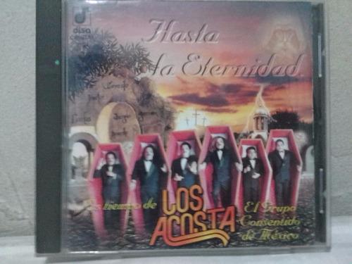 los acosta - hasta la eternidad (cd original)