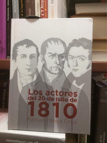 los actores del 20 de julio de 1810- manuel pareja