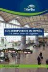 los aeropuertos en españa: un análisis crítico de su gestión