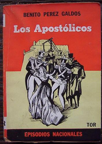 los apostolicos benito perez galdos episodios nacionales