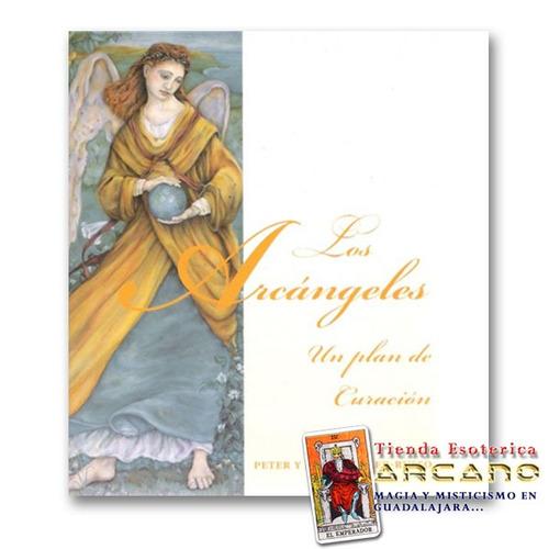 los arcangeles un plan de curación - peter y linda miller