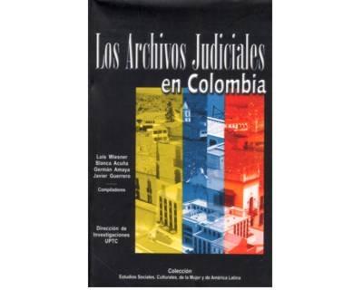 Resultado de imagen para Los archivos judiciales en Colombia