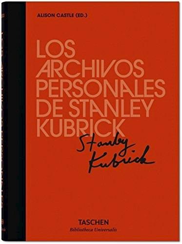 los archivos personales de stabley kubrick - castle alison