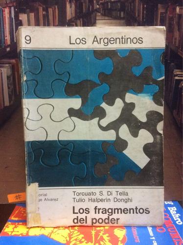 los argentinos. fragmentos del poder. torcuato di tella