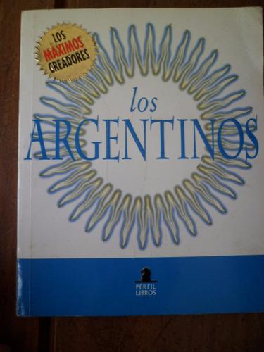 los argentinos maximos creadores libros perfil
