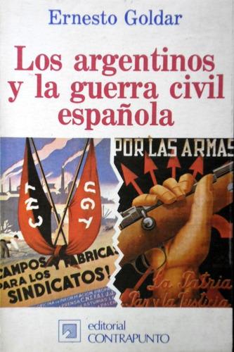 los argentinos y la guerra civil española - ernesto goldar