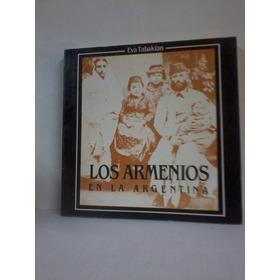 Los Armenios En La Argentina.. Eva Tabakian. Ed Contrapunto
