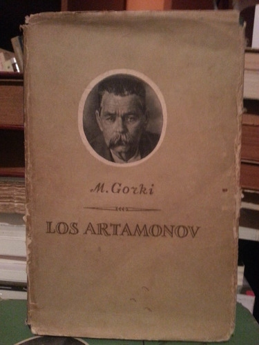 los artamonov. gorki, m. edic. lenguas extranjeras. moscu