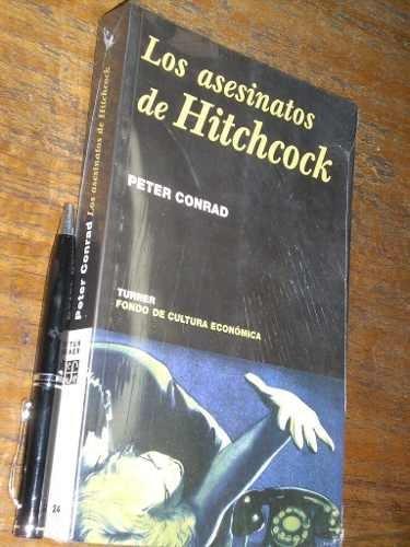 los asesinatos de hitchcock peter conrad turner / fce nuevo