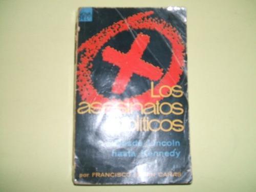 los asesinatos politicos - francisco marin cañas