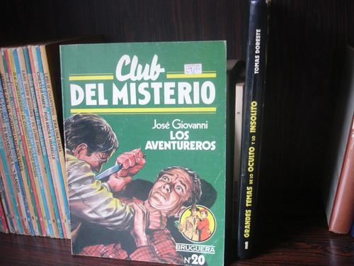 los aventureros (josé giovanni) club del misterio bruguera