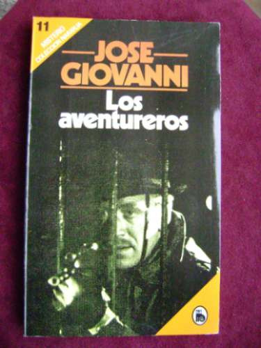 los aventureros / josé giovanni   /  ediciones bruguera